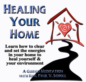 Healing Your Home